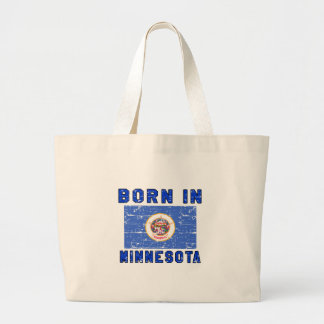 Born in Minnesota. Tote Bag