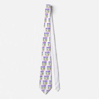Born In The 1924 Tie