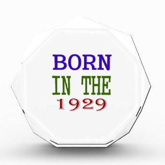Born In The 1929 Award