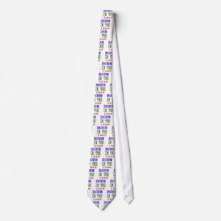 Born In The 1948 Tie