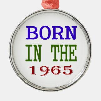 Born In The 1965 Metal Ornament