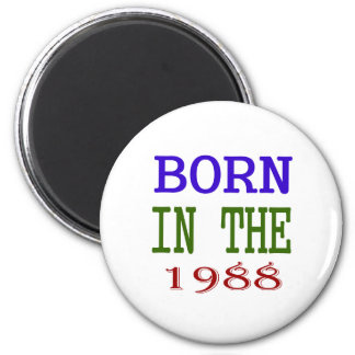 Born In The 1988 Magnet