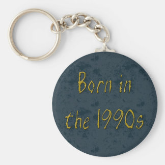 Born in the 1990s basic round button keychain