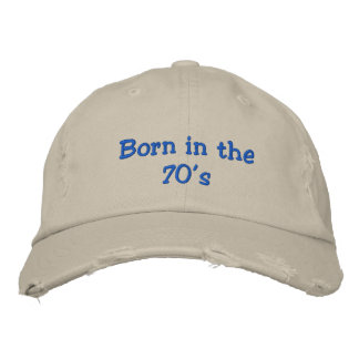 Born in the 70's embroidered hat