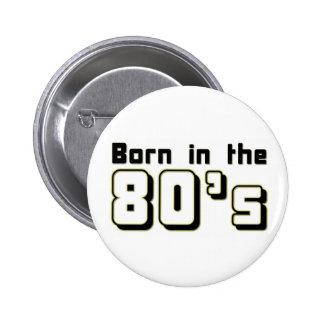 Born in the 80s button