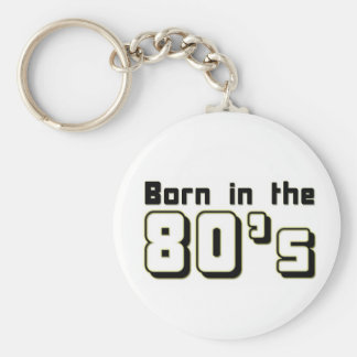 Born in the 80s keychain