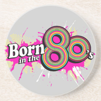"""""""Born in the 80's"""" pink coaster"""
