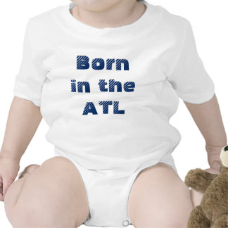 Born in the ATL Baby Bodysuits