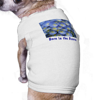 Born in the Azores Dog T-Shirt