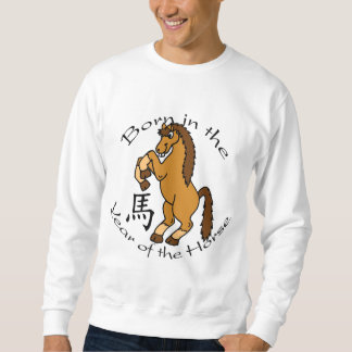 Born in the Year of the Horse Sweatshirt