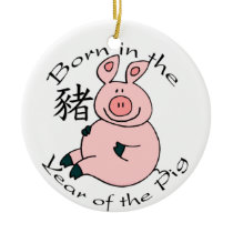 Born in the Year of the Pig (Chinese) Ornament
