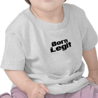 Born Legit T-shirts