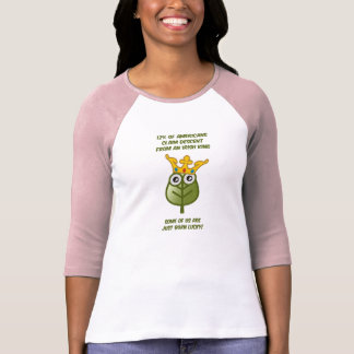 Born Lucky! T Shirts