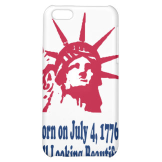 Born on July 4, 1776; Still Looking Beautiful. Case For iPhone 5C