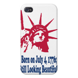 Born on July 4, 1776; Still Looking Beautiful. Covers For iPhone 4