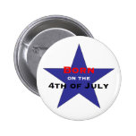 Born on the 4th of July 2 Inch Round Button