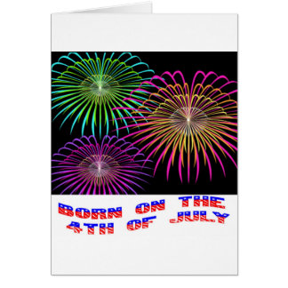 Born on the 4th of July Card