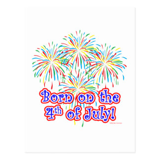 Born on the 4th of July Postcard