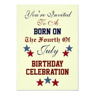 BORN ON THE FOURTH OF JULY BIRTHDAY INVITATION
