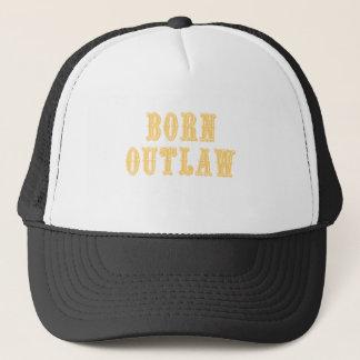 Born Outlaw Trucker Hat