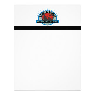 Born & Raised Ghetto Style Letterhead