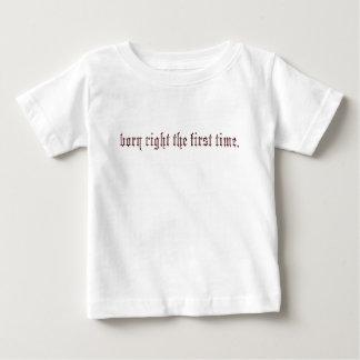 born right baby T-Shirt