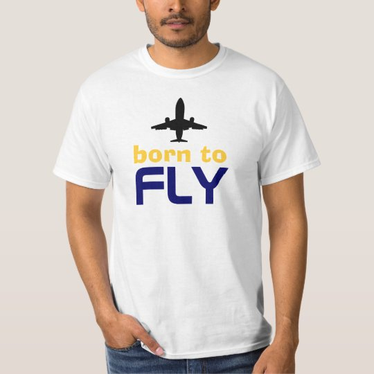 Born t-shirt you the Fly - Sea Style 2010