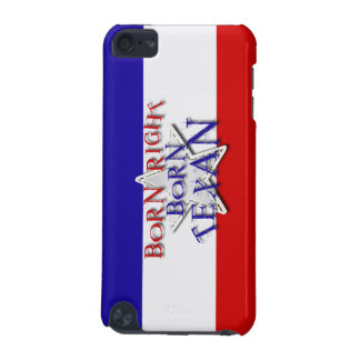BORN TEXAN iPod TOUCH 5G COVERS