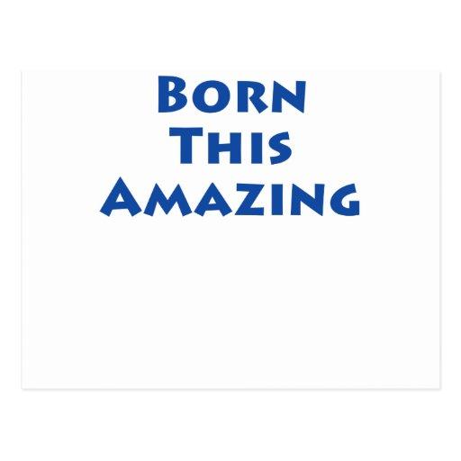 Born This Amazing! Postcard