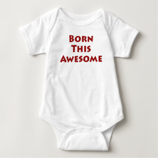 Born This Awesome T-shirts