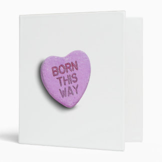 BORN THIS WAY CANDY BINDERS