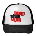 Born this way hat