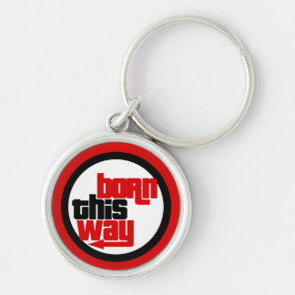 Born this way Silver-Colored round keychain