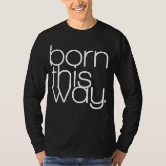 """Born This Way"" Tee"