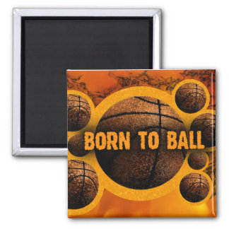 Born To Ball Magnet