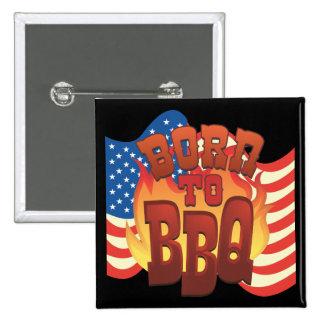 Born to BBQ Pinback Button