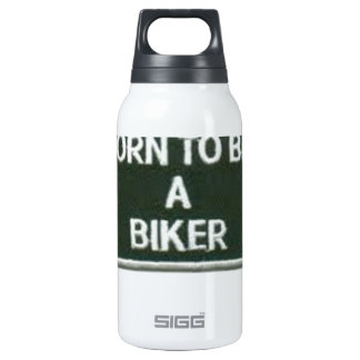 born to be a biker insulated water bottle