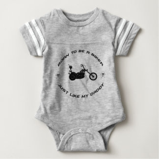 Born to be a biker just like my daddy baby bodysuit