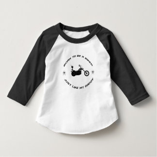 Born to be a biker just like my daddy shirt
