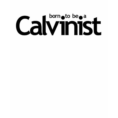 http://rlv.zcache.com/born_to_be_a_calvinist_tshirt-p235232924294953091qjmb_400.jpg