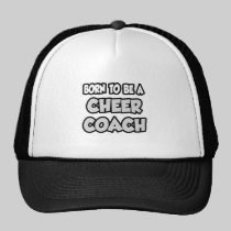 Born To Be A Cheer Coach Hat
