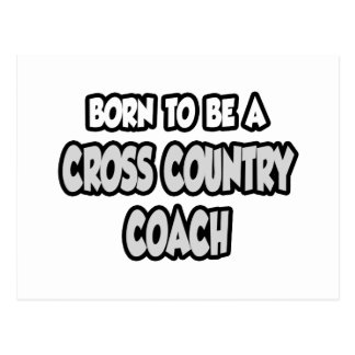 Born To Be A Cross Country Coach Postcard
