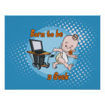 Born to be a Geek Posters
