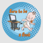 Born to be a Geek Round Stickers