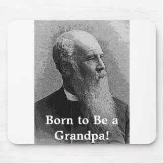 Born to Be a Grandpa! Gear Mouse Pads