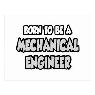 Born To Be A Mechanical Engineer Postcard