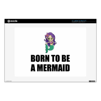 Born To Be A Mermaid Laptop Decals