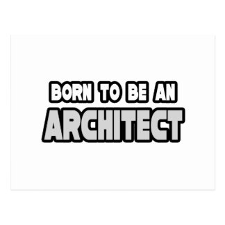 Born To Be an Architect Post Card