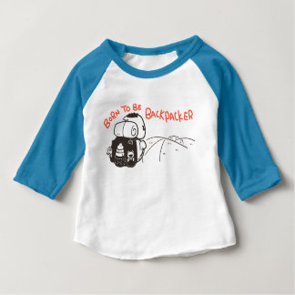 Born to be Backpacker Baby T-Shirt