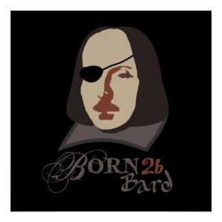 Born To Be Bard Posters